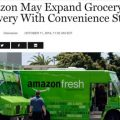 Amazon May Expand Grocery Delivery With Convenience Stores (Amazonはコンビニへの商品展開を計画している。)