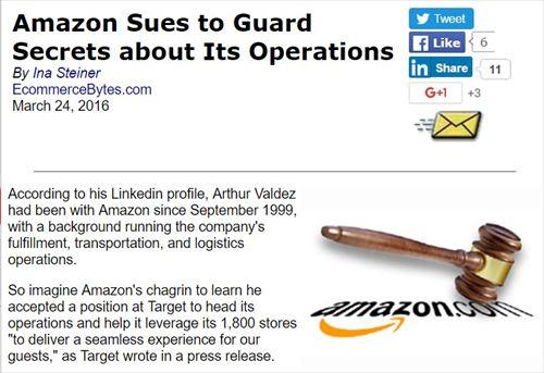 アマゾンで16年間働いていた配送の責任者が、アマゾンのライバルとなる会社に転職した。アマゾンは、彼がアマゾンで得たノウハウの流出を阻止するため、18ヵ月間はアマゾンで得た情報を漏洩させないよう、訴えを起こした